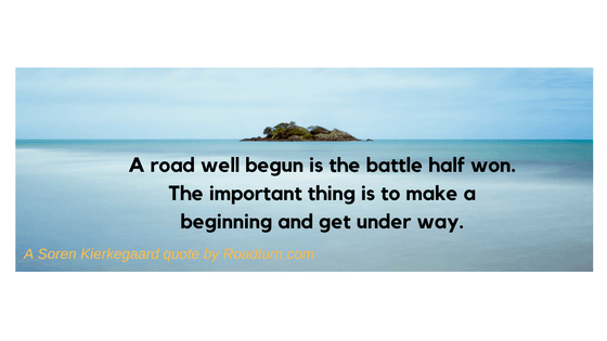 Roadturn quote - road well begun