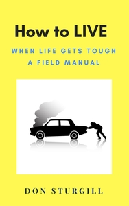 How to LIVE field manual